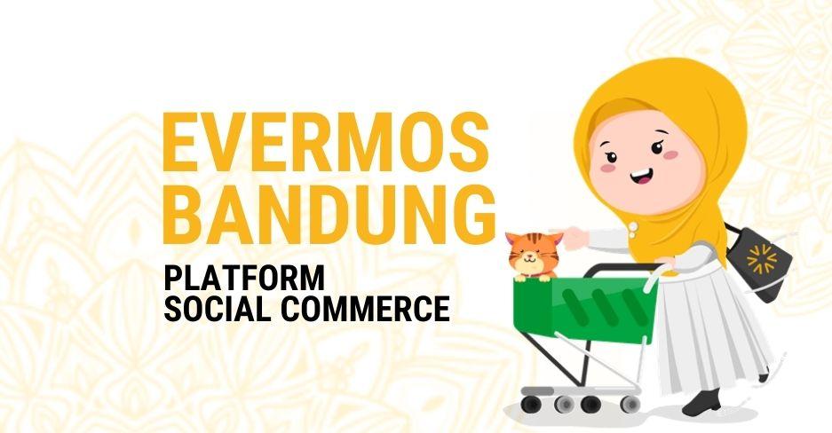 Evermos Bandung